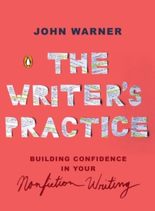 The Writer's Practice, Paperback / softback Book