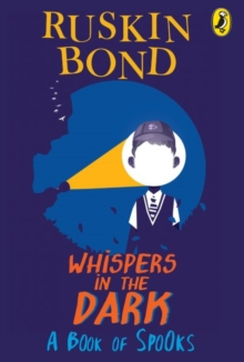 Whispers in the Dark : A Book of Spooks, Paperback / softback Book