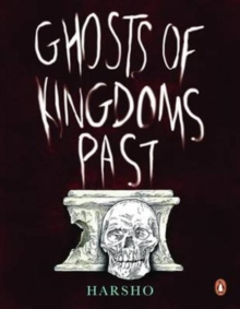 Ghosts of Kingdoms Past, Paperback Book