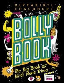 Bollybook : The Big Book Of Hindi Movie Trivia, Paperback / softback Book