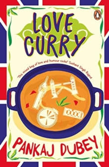 Love Curry: A Potpourri of Love and Life and All Things in Between!, Paperback / softback Book