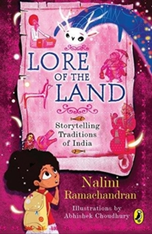 Lore of the Land : Storytelling Traditions Of India, Paperback / softback Book