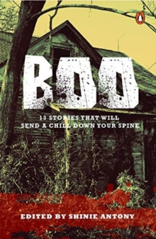 Boo : 13 Stories That Will Send A Chill Down Your Spine, Paperback / softback Book