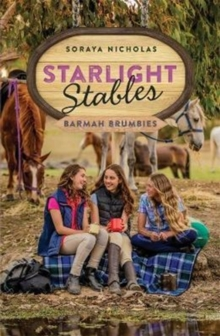 Starlight Stables: : Barmah Brumbies Book6, Paperback / softback Book