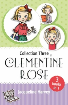 Clementine Rose Collection Three, Paperback / softback Book
