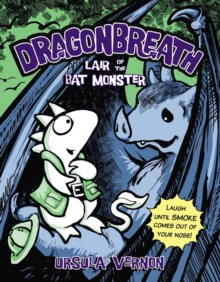 Dragonbreath No. 4 Lair of the Bat Monster, Paperback Book