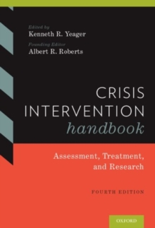 Crisis Intervention Handbook : Assessment, Treatment, and Research, Hardback Book