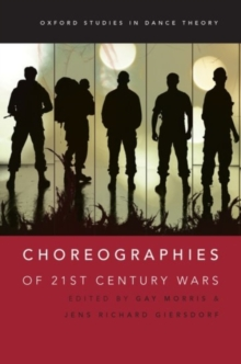 Choreographies of 21st Century Wars, Paperback / softback Book
