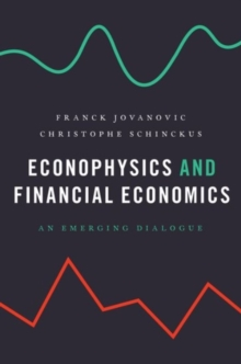 Econophysics and Financial Economics : An Emerging Dialogue, Hardback Book
