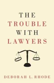 The Trouble with Lawyers, Hardback Book