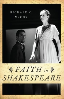 Faith in Shakespeare, Paperback / softback Book