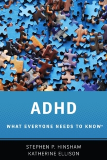 ADHD : What Everyone Needs to Know (R), Hardback Book