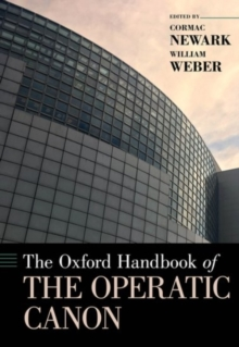 The Oxford Handbook of the Operatic Canon, Hardback Book