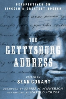 The Gettysburg Address : Perspectives on Lincoln's Greatest Speech, Hardback Book