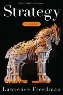 Strategy : A History, Paperback Book