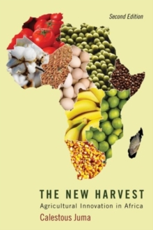The New Harvest : Agricultural Innovation in Africa, Paperback / softback Book