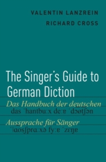 The Singer's Guide to German Diction, Hardback Book