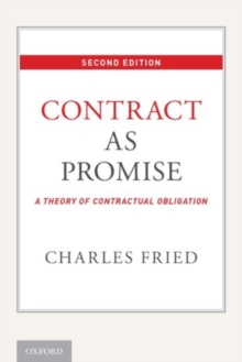 Contract as Promise : A Theory of Contractual Obligation, Paperback / softback Book