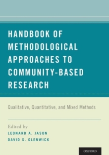 Handbook of Methodological Approaches to Community-Based Research : Qualitative, Quantitative, and Mixed Methods, Paperback / softback Book