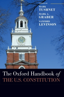 The Oxford Handbook of the U.S. Constitution, Hardback Book