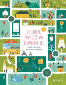 Children, Families and Communities, Paperback / softback Book