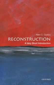 Reconstruction: A Very Short Introduction, Paperback / softback Book