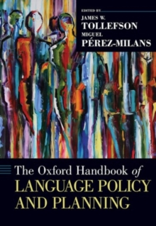 The Oxford Handbook of Language Policy and Planning, Hardback Book