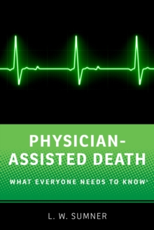Physician-Assisted Death : What Everyone Needs to Know(R), EPUB eBook