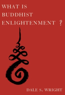 What Is Buddhist Enlightenment?, Hardback Book