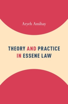 Theory and Practice in Essene Law, Hardback Book