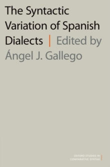 The Syntactic Variation of Spanish Dialects, Paperback / softback Book