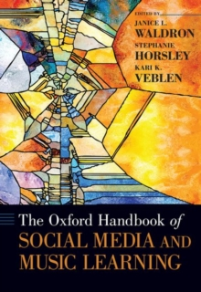 The Oxford Handbook of Social Media and Music Learning, Hardback Book