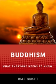Buddhism : What Everyone Needs to Know (R), Paperback / softback Book