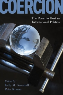 Coercion : The Power to Hurt in International Politics, Hardback Book