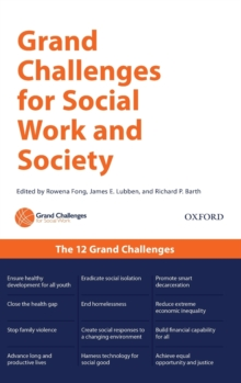 Grand Challenges for Social Work and Society, Hardback Book