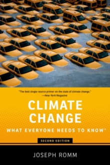 Climate Change : What Everyone Needs to Know (R), Paperback / softback Book