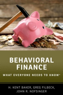 Behavioral Finance : What Everyone Needs to Know (R), Paperback / softback Book