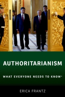 Authoritarianism : What Everyone Needs to Know (R), Paperback / softback Book