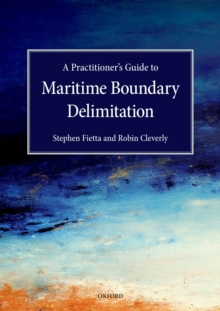 A Practitioner's Guide to Maritime Boundary Delimitation, EPUB eBook