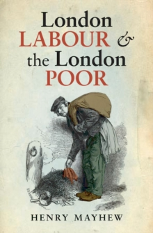 London Labour and the London Poor, EPUB eBook