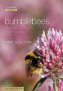 Bumblebees : Behaviour, Ecology, and Conservation, PDF eBook