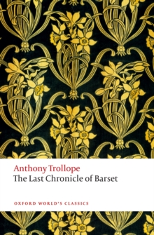 The Last Chronicle of Barset : The Chronicles of Barsetshire, PDF eBook