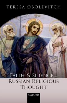 Faith and Science in Russian Religious Thought, PDF eBook