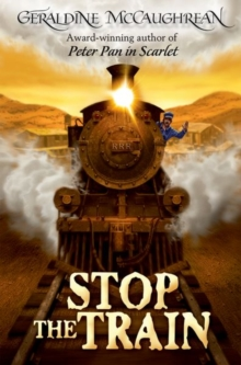 Stop the Train, Paperback / softback Book