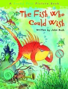 The Fish Who Could Wish, Paperback / softback Book