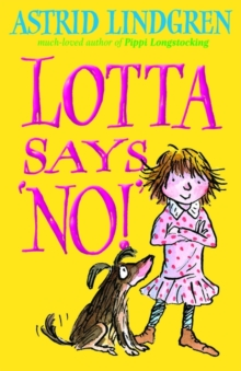 Lotta Says 'NO!', Paperback Book