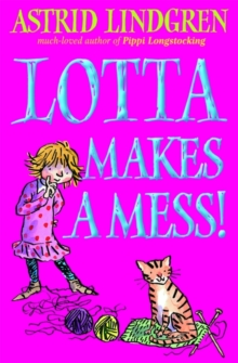 Lotta Makes a Mess, Paperback Book