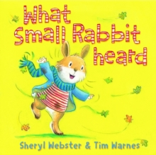 What Small Rabbit Heard, Paperback / softback Book