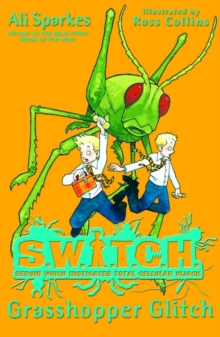 SWITCH:Grasshopper Glitch, Paperback Book