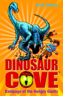 Dinosaur Cove: Rampage of the Hungry Giants, Paperback Book